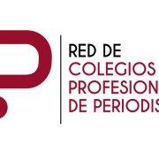 La Red de Colegios Profesionales de Periodistas defiende la labor de los periodistas durante la campaña electoral
