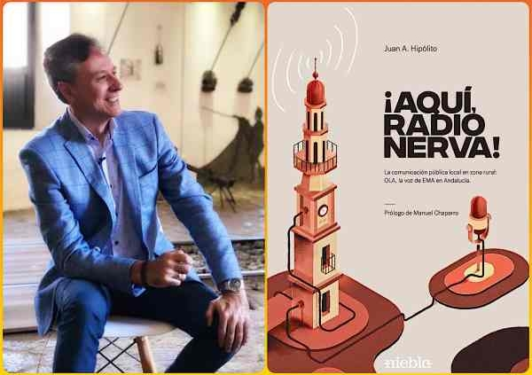 El periodista Juan Antonio Hipólito presenta su libro dedicado a la radio de Nerva que ahonda sus raíces en los años 30 del siglo XX