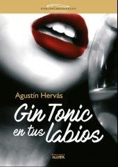 Gin tonic en tus labios