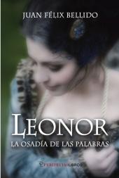 Leonor, La osadía de las palabras