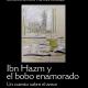 Ibn Hazm y el bobo enamorado